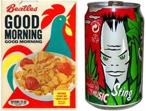 une pochette pour Good morning good morning et une cannette avec Sting